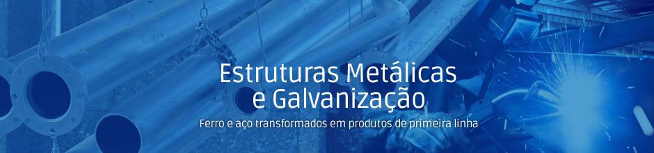 Estruturas metálicas e galvanização